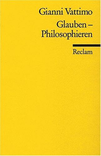 Glauben - Philosophieren