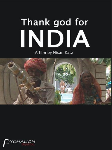 Thank God for India