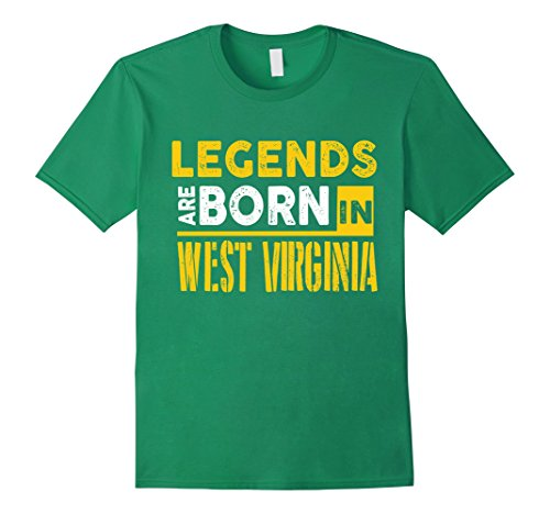 Men's Legends Are Born In West Virginia Shirt -West Virginia Shirt Large Kelly Green (Stores In West Virginia)