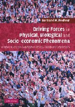Driving Forces in Physical, Biological and Socio-economic Phenomena: A Network Science Investigation of Social Bonds and