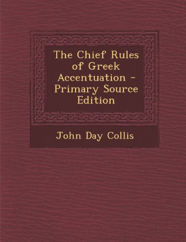 Chief Rules of Greek Accentuation