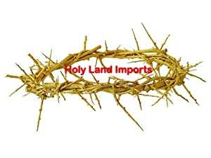 Gold Crown of Thorns/ Authentic Crown of Thorns From the Holy Land