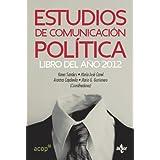 Estudios de comunicación política: Libro del año 2012