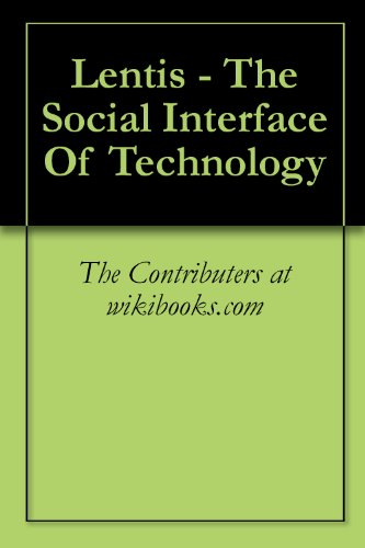 Lentis: The Social Interface of Technology