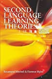 img - for Second Language Learning Theories   [2ND LANGUAGE LEARNING THEORIES] [Paperback] book / textbook / text book