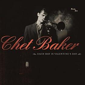 Chet Baker - Each Day Is Valentine's Day
