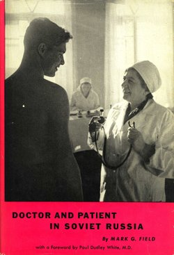 Image for Doctor and Patient in Soviet Russia