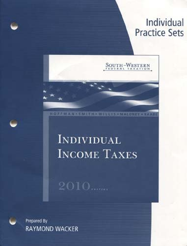 Individual Income Taxes (Individual Practice Sets)