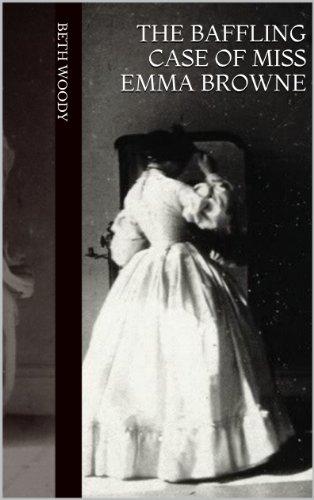 The Baffling Case of Miss Emma Browne PDF