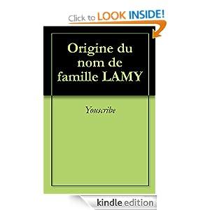 origine du nom de famille lamy oeuvres courtes edition