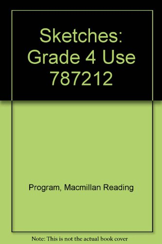 Sketches: Grade 4 Use 787212 PDF
