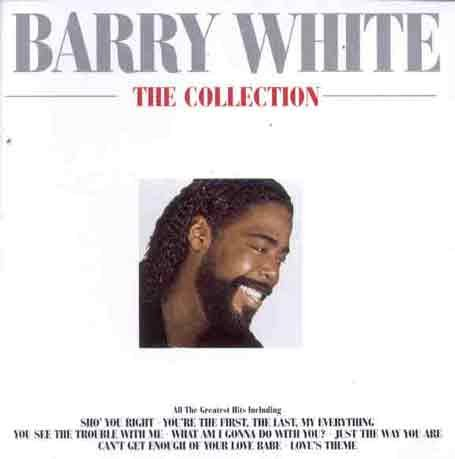 Barry White - Barry White - The Collection - Zortam Music