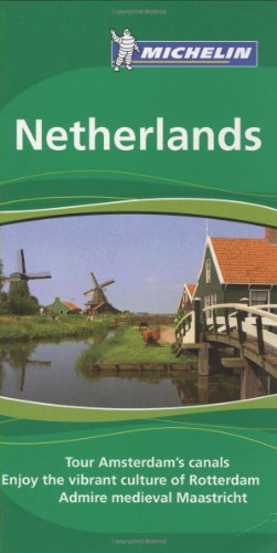 Michelin Green Guide Netherlands, 5e (Green Guide/Michelin)