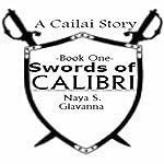 Swords of Calibri, Book 1 | Naya S., Giavanna