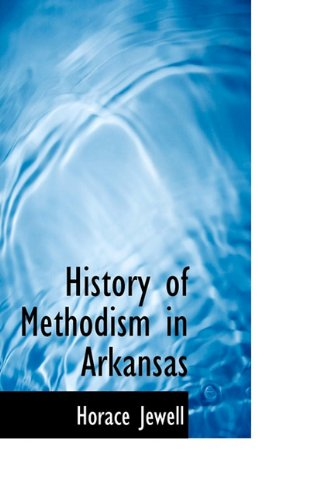 History of Methodism in Arkansas