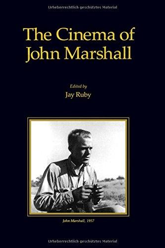 Cinema of John Marshall (Visual Anthropology)