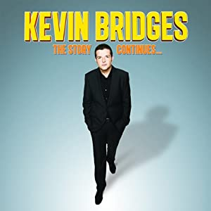 The Story Continues: Live 2012 | [Kevin Bridges]