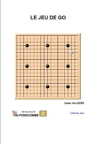 Couverture du livre Le jeu de go - règles et présentation du jeu