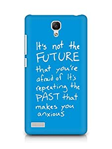 AMEZ its not the future that you are afraid of past Back Cover For Xiaomi Redmi Note