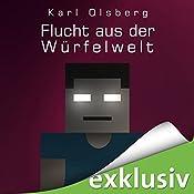 Flucht aus der Würfelwelt (Minecraft 3) | Karl Olsberg