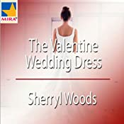 The Valentine Wedding Dress | [Sherryl Woods]