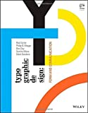 img - for Typographic Design: Form and Communication 3rd edition by Carter, Rob, Day, Ben, Meggs, Philip B. (2002) Paperback book / textbook / text book