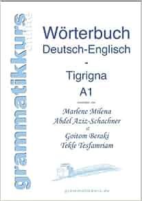 Wortschatz Deutsch-Englisch-Tigrigna Niveau A1 (German Edition): Abdel