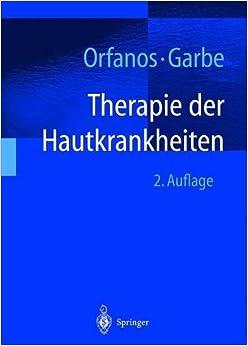 Therapie der Hautkrankheiten: einschließlich Allergologie