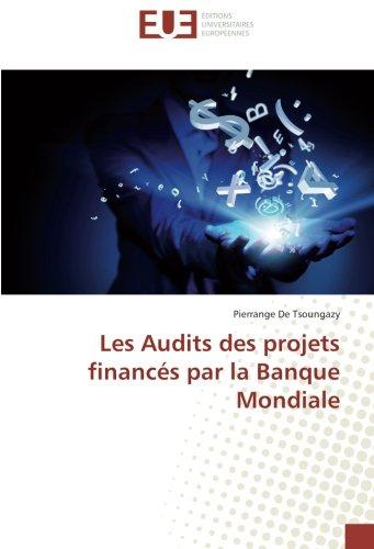 Les Audits des projets financés par la Banque Mondiale