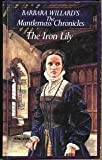 The Iron Lilly (Mantlemass Chronicles)