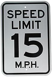 Brady 115240 Traffic Sign (Speed Limit 15), 18\