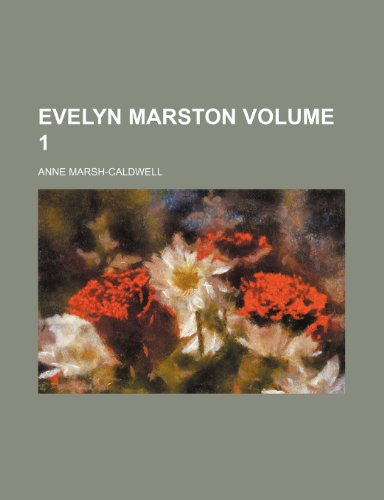 Evelyn Marston Volume 1