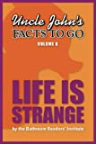 Uncle Johns Facts to Go Life is Strange