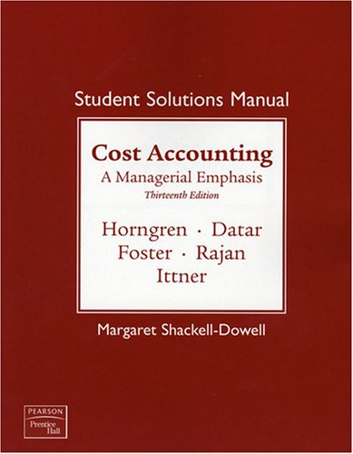 Student Solutions Manual for Cost Accounting