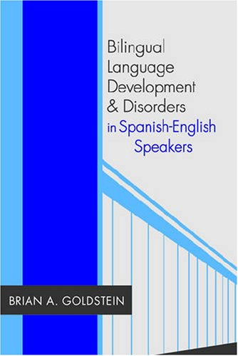 Bilingual Language Development and Disorders in...