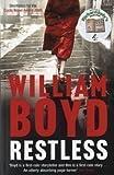 William Boyd Restless by Boyd, William New Edition (2007)