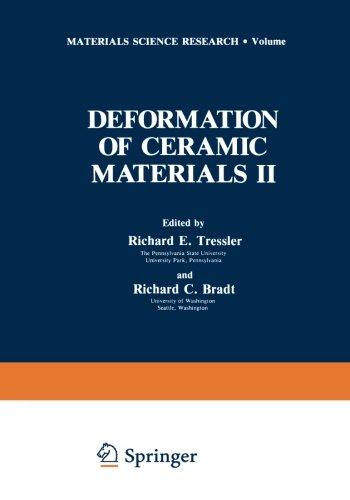 Deformation Of Ceramic Materials Ii (Materials Science Research) (Volume 18)
