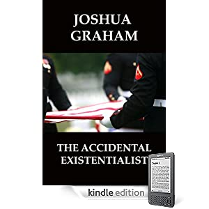 THE ACCIDENTAL EXISTENTIALIST