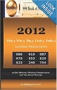 2012 Pick 3 Win 3 Big 3 Cash 3 Daily 3 Lottery Predictions: 13 Hot Monthly Winning Combinations ...