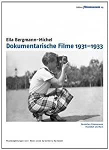 Ella Bergmann-Michel: Documentary Films 1931-1933