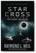 The Star Cross: The Dark Invaders (Volume 2)
