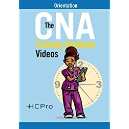 The CNA Training Solutions Videos: Orientation