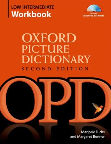 Oxford Picture Dictionary Low-Intermediate Workbook: Vocabulary reinforcement Activity Book with Audio CDs: Low-intermediate Workbook Pack