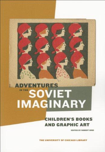 Adventures in the Soviet Imaginary: Soviet Children's...