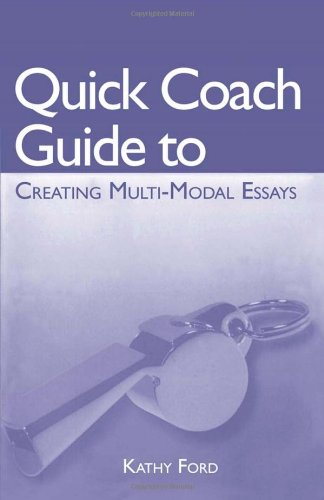 Quick Coach Guide to Creating Multi-Modal Essays