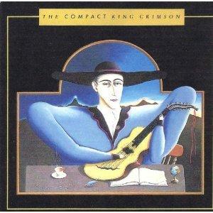 King Crimson - COMPACT KING CRIMSON, THE - Zortam Music