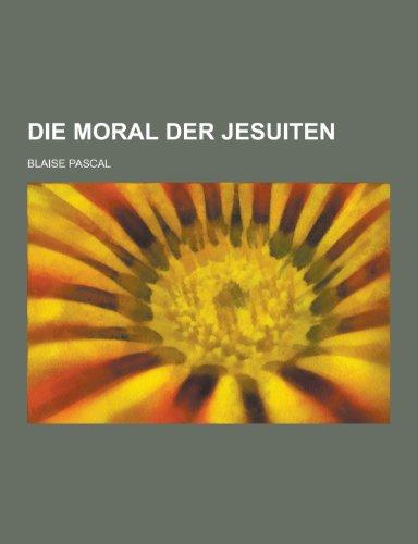 Die Moral Der Jesuiten