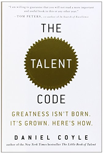 The Talent Code: Greatness Isn'T Born. It'S Grown. Here'S How. front-79510