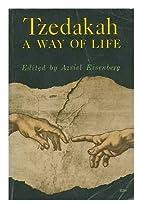 Tzedakah A Way of Life by Azriel Eisenberg