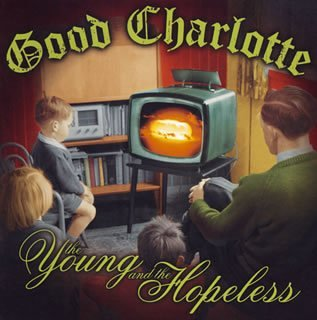 Young & Hopeless-Ltd Edition by Good Charlotte